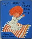 majic carpet tw nursery riem land (magic carpet to nursery rhyme land) (Magic Carpet Series)