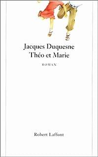 Théo et Marie, Duquesne, Jacques