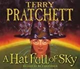 Terry Pratchett A Hat Full of Sky: (Discworld Novel 32) (Discworld Novels)