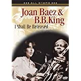 Joan Baez & B.B. King: In Concert - I Shall Be Released [Import]by Joan Baez