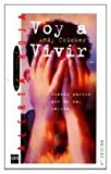 Voy a vivir / Accidents Will Happen (Gran Angular) (Spanish Edition)