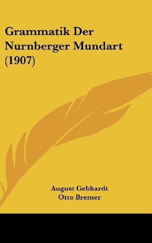 Grammatik Der Nurnberger Mundart (1907)