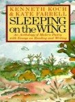 Sleeping on the Wing: An Anthology of Modern Poetry, With Essays on Reading and Writing