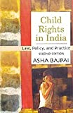 img - for Child Rights in India - Law, Policy and Practice book / textbook / text book