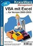 VBA mit Excel Vers. 2000-2003. Progra...