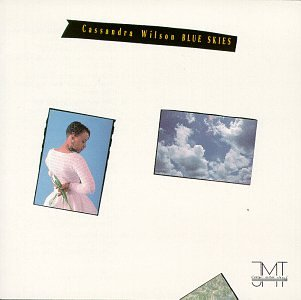 Blue Skies by Cassandra Wilson