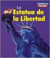 = The Statue of Liberty (Simbolos de Libertad) (Spanish Edition