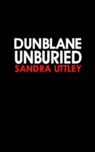 Dunblane Unburied