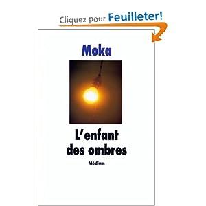 Amazon.fr - L'enfant des ombres - Moka - Livres