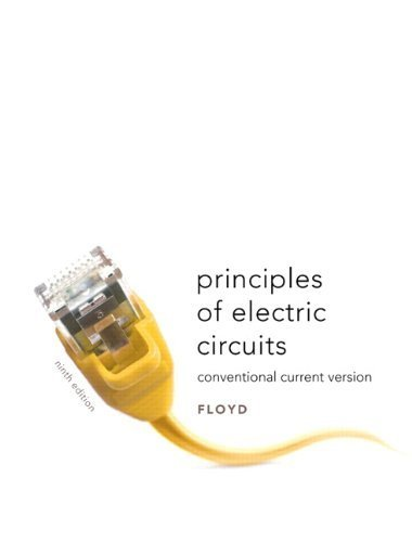 By Thomas L. Floyd Principles Of Electric Circuits: Conventional Current Version (9Th Edition)