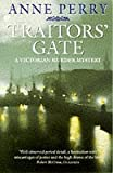 Traitors Gate (A Victorian Murder Mystery) (0006498175) by Perry, Anne