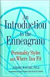 img - for An Introduction to the Enneagram: Personality Styles and Where You Fit book / textbook / text book