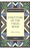 Structure of the Visual Book (Expanded Fourth Edition) (0974076406) by Smith, Keith A.