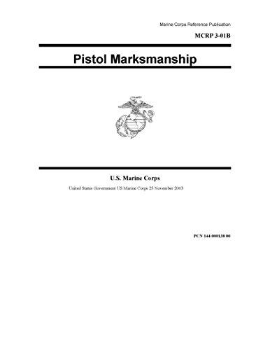 marine-corps-reference-publication-mcrp-3-01b-pistol-marksmanship-25-november-2003-english-edition