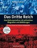 Das Dritte Reich - Eine Dokumentation mit zahlreichen Biografien und Abbildungen - Hermann Vinke