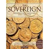 The Sovereign - the World's Most Famous Coin: A History and Price Guide ~ Daniel Robert Fearon
