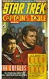 War Dragons (Star Trek: Captain's Table (Pb)) (0780792572) by Kirk, James T.