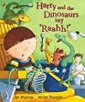 Harry and the Dinosaurs Say 'Rahhh!'...