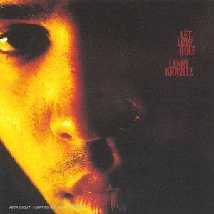 Lenny Kravitz - Let Love Rule - Edition limitée 20ème Anniversaire - Lyrics2You