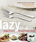 img - for The Lazy Gourmet: Magnificent Meals Made Easy [Paperback] book / textbook / text book
