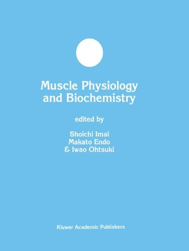 Muscle Physiology And Biochemistry (Developments In Molecular And Cellular Biochemistry)