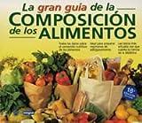 img - for Gran Guia de La Composicion de Los Alimentos (Spanish Edition) book / textbook / text book