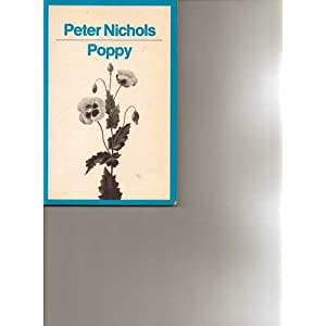 Poppy (Modern Plays), Nichols, Peter