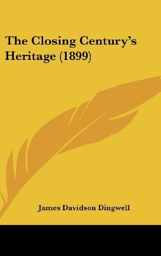 The Closing Century's Heritage (1899)