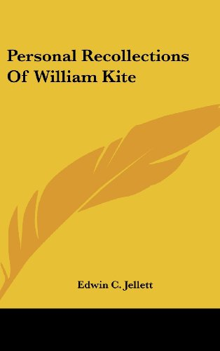 Personal Recollections of William Kite