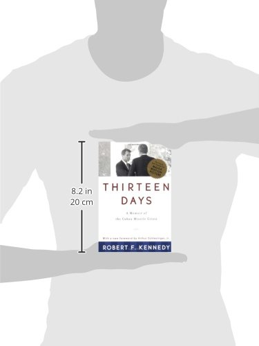 thirteen days by robert kennedy Written by robert f kennedy, narrated by kurt elftmann download the app and start listening to thirteen days today - free with a 30 day trial keep your audiobook forever, even if you cancel.