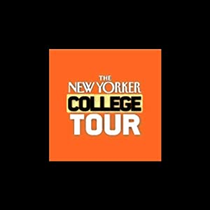 The New Yorker College Tour: University of Iowa, Iowa City: Fiction and Poetry | [Lorrie Moore, Vijay Seshadri]