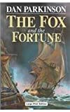 The Fox and the Fortune (0708943942) by Parkinson, Dan