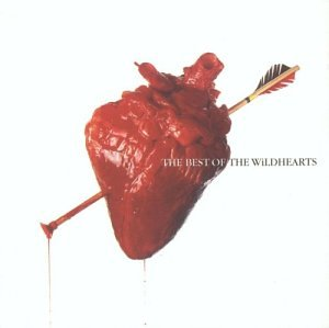 The Wildhearts - The Best of the Wildhearts - Zortam Music