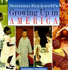 Norman Rockwell's Growing Up in America, Margaret Rockwell, Norman Rockwell