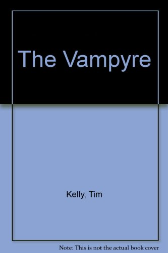 The Vampyre: A