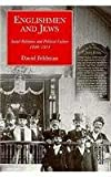 Englishmen and Jews: Social Relations and Political Culture, 1840-1914 (0300055013) by Feldman, David