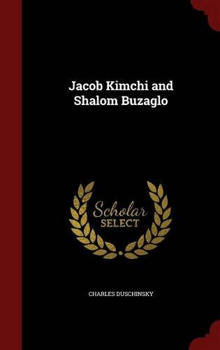 Jacob Kimchi and Shalom Buzaglo