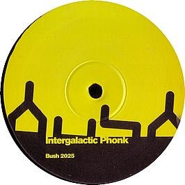 INTERGALACTIC PHONK - The Remakes - 12 inch 45 rpm