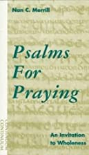 Psalms For Praying - Invitation To Wholeness…