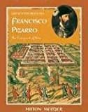 Francisco Pizarro: The Conquest of Peru (Great Explorations (Benchmark))