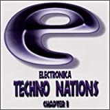 echange, troc Various Artists - Electronica Techno Nations 1