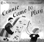Connie Came to Play (Picture Puffin) (014055615X) by Paton Walsh, Jill