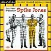 Spike Jones: The Very Worst Of