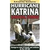 Hurricane Katrina Survival Stories (Mass-Market): Courage in a time of tragedy and confusionby Dee van Dyk