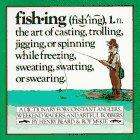 Fishing : An Anglers Dictionary, HENRY BEARD, ROY MCKIE
