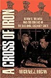 A Cross of Iron: Harry S. Truman and the Origins of the National Security State