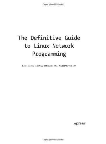 The Definitive Guide to Linux Network Programming