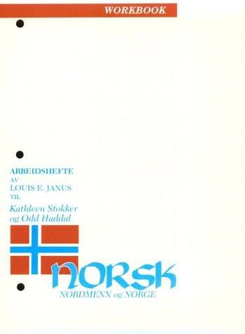 Norsk, Nordmenn Og Norge: Workbook: Workbk