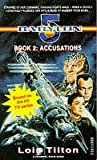 '''Babylon 5'': Accusations' (0752206494) by Lois Tilton