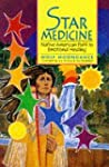 Star Medicine: Native American Path t...